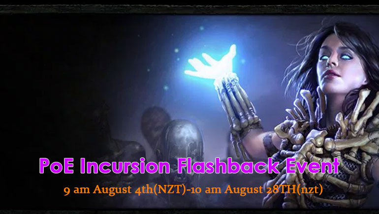 PoE Incursion Flashback Event Begins on August 4th