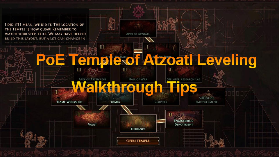 PoE Temple of Atzoatl Leveling, Walkthrough, Tips