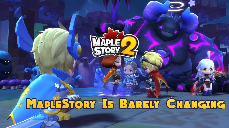 MapleStory Is Barely Changing