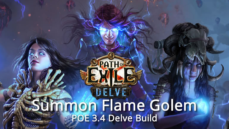 POE 3.4 Delve Elementalist Build - Summon Flame Golem, Fast and Safe