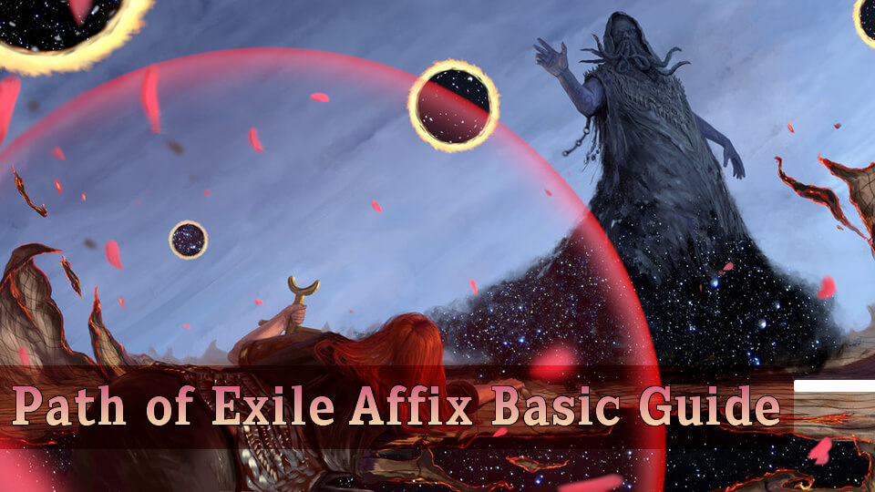 Path of Exile Affix Basic Guide