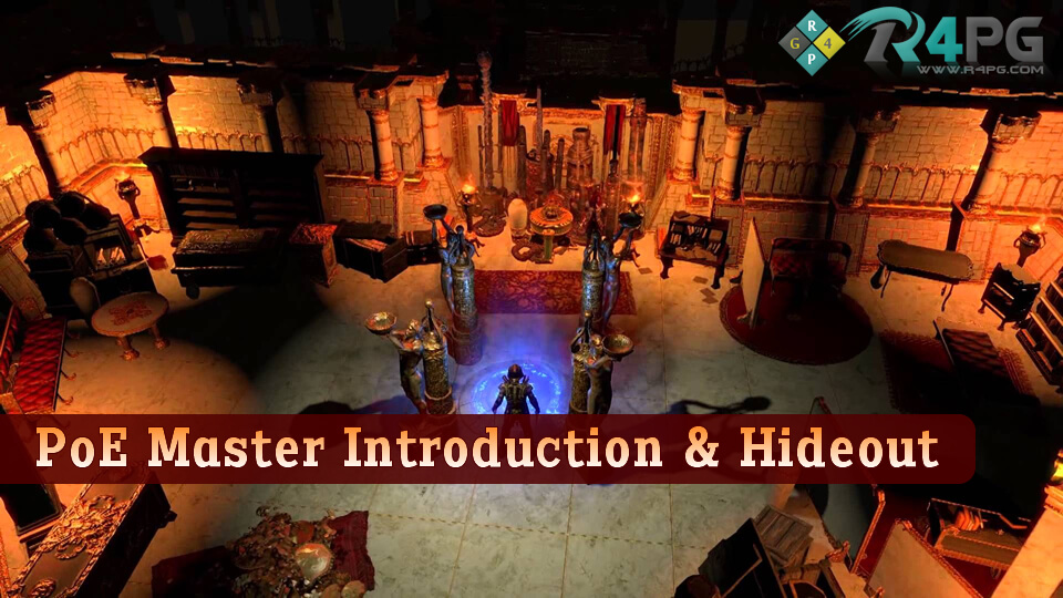 Path of Exile Master Introduction & Hideout