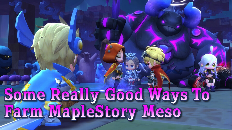Some Really Good Ways To Farm MapleStory Meso