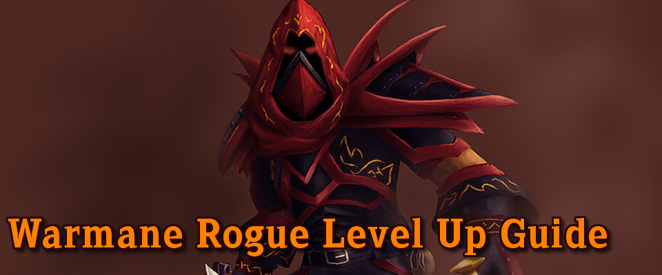 Warmane Rogue Level Up Guide