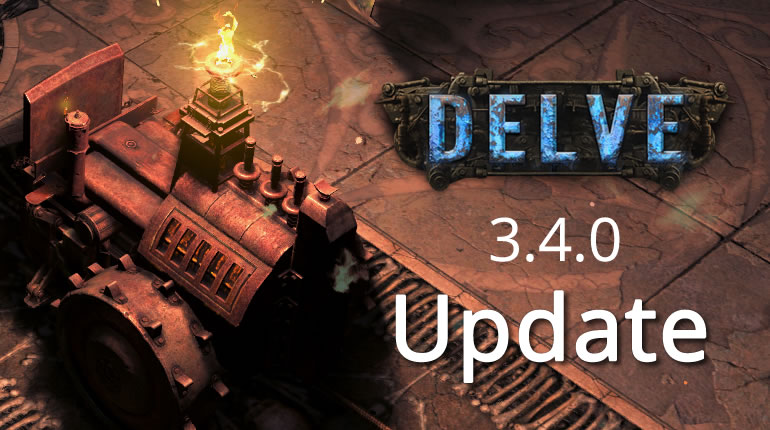 Content Update 3.4.0 -- Path of Exile: Delve
