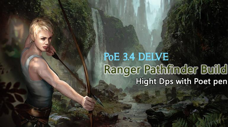 PoE 3 4 Ranger Pathfinder Build - Hight Dps with Poet pen