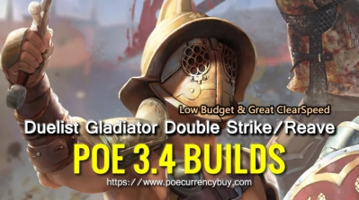 POE 3.4 Duelist Gladiator Double Strike / Reave Build - Low Budget & Great ClearSpeed