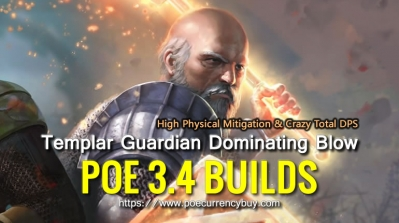 POE 3.4 Templar Guardian Dominating Blow Build - High Physical Mitigation & Crazy Total DPS