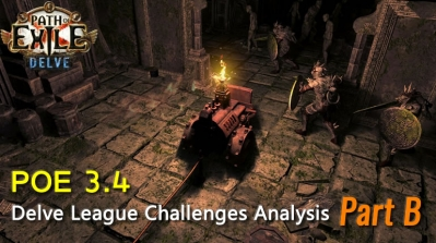 POE 3.4 Delve League Challenges Analysis - Part B