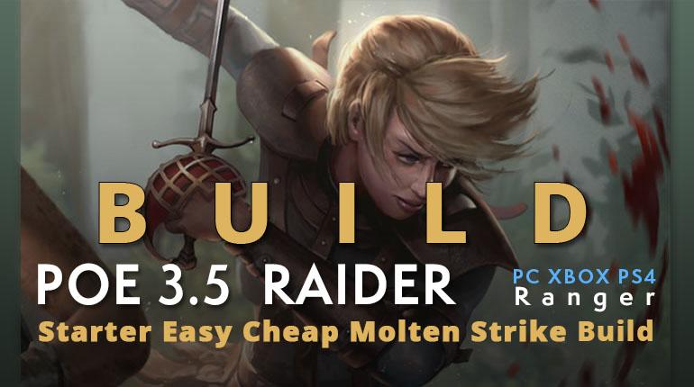 POE 3 5 Ranger Raider Starter Molten Strike Build (PC,XBOX,PS4