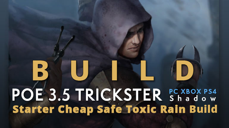 POE 3 5 Shadow Trickster Starter Toxic Rain Build (PC,XBOX