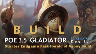 POE 3.5 Duelist Gladiator Starter Herald of Agony Build (PC,XBOX,PS4)- Low Budget Viable, Endgame, Fast