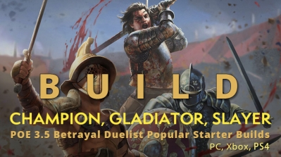 POE 3.5 Betrayal Duelist Popular Starter Builds