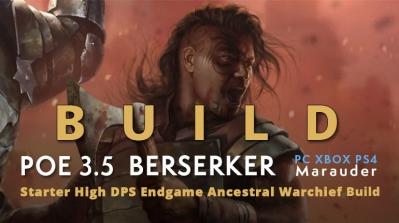 POE 3.5 Marauder Berserker Starter Ancestral Warchief Build