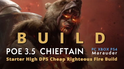POE 3.5 Marauder Chieftain Starter Righteous Fire Build (PC,XBOX,PS4)- Low Budget, High DPS, Cheap