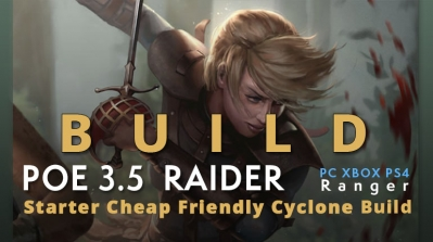 POE 3.5 Ranger Raider Starter Cyclone Build (PC,XBOX,PS4)- Pure Physical, Cheap, Friendly