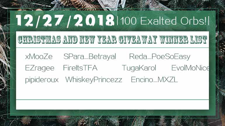 12/27/2018 Christmas and New Year 100 Exalted Orb Winner List