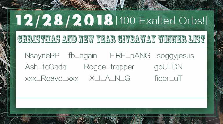 12/28/2018 Christmas and New Year 100 Exalted Orb Winner List