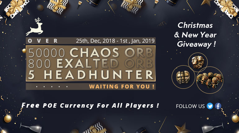 Christmas and New Year Giveaway ! Free PoE Currency Waiting For You!