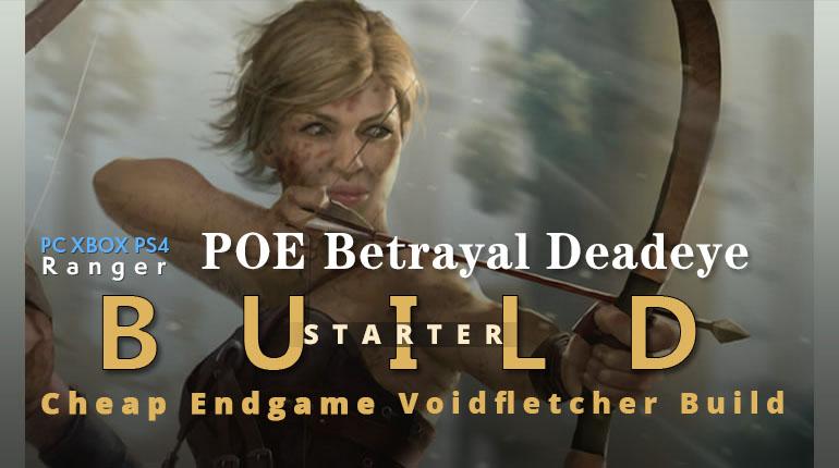 POE Betrayal Deadeye Voidfletcher Build - Low Budget Viabe, Fast, Endgame