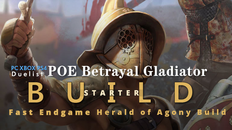 POE Betrayal Gladiator Herald of Agony Starter Build - Low Budget Viable, Endgame, Fast