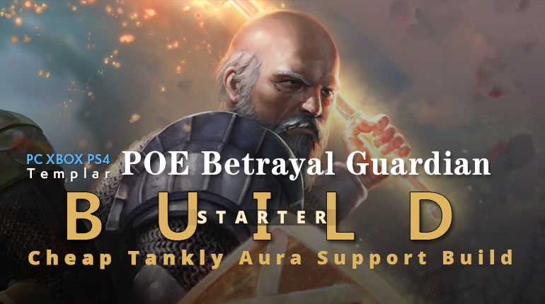POE Betrayal Guardian Aura Support Starter Build- Cheap, Tankly, Endgame