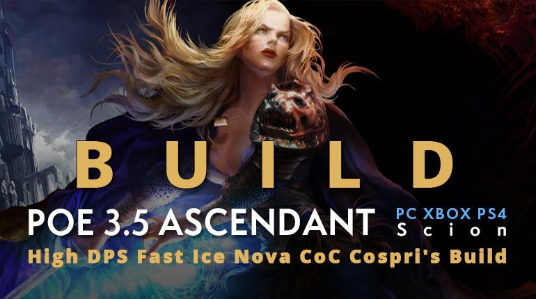 POE 3.5 Scion Ascendant Ice Nova CoC Cospri