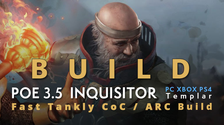 POE Betrayal Templar Inquisitor CoC / ARC Build (PC,XBOX,PS4)- High Clear Speed, Tankly