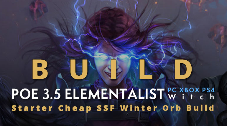 POE 3.5 Witch Elementalist Starter Winter Orb Build (PC,XBOX,PS4)- Cheap, Fast, SSF Friendly