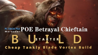POE Betrayal Chieftain Blade Vortex Starter Build