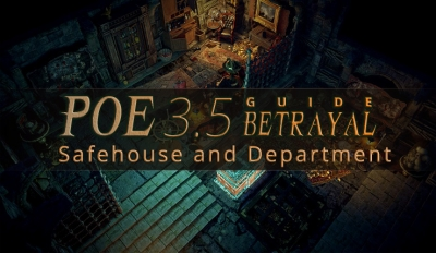 POE 3.5 Betrayal Guide - Safehouse and Department
