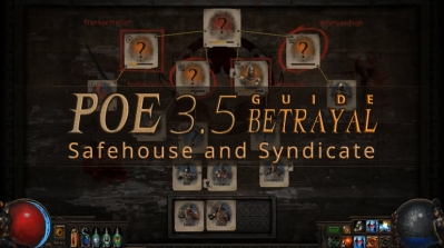 POE 3.5 Betrayal Simple Guide - Safehouse and Syndicate
