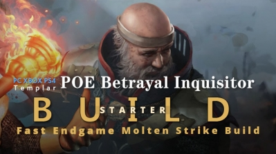 POE Betrayal Inquisitor Molten Strike Starter Build