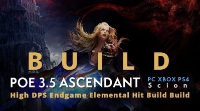 POE 3.5 Scion Ascendant Powerful Elemental Hit Build (PC,XBOX,PS4)- High DPS, Tankly, Endgame
