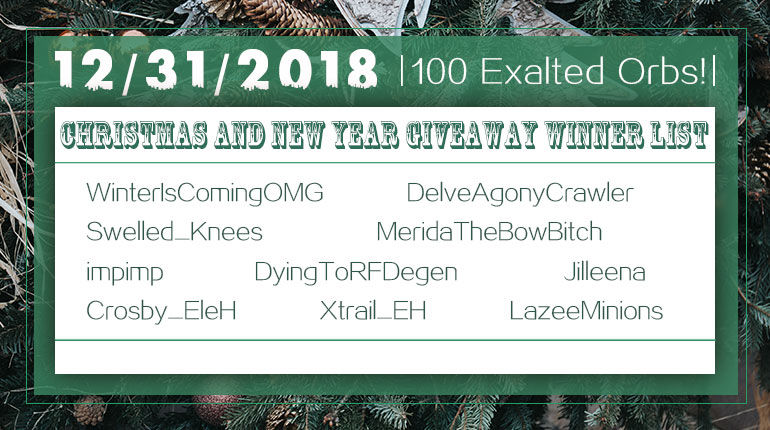 12/31/2018 Christmas and New Year 100 Exalted Orb Winner List
