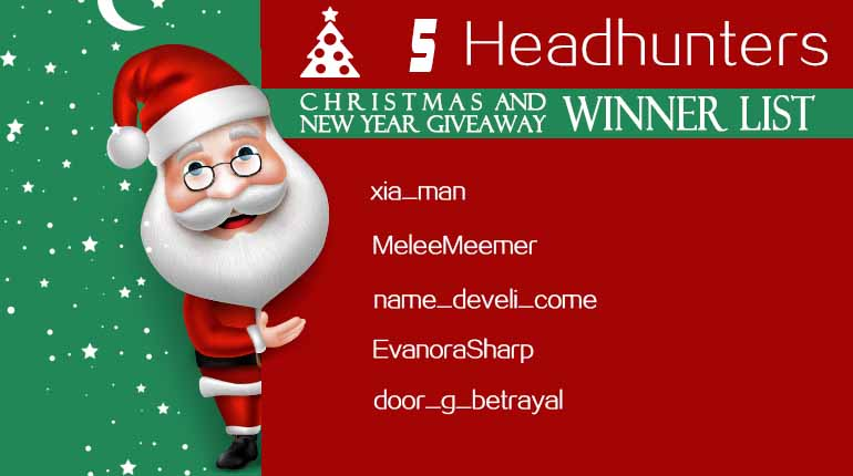 Christmas and New Year 5 Headhunters Winner List