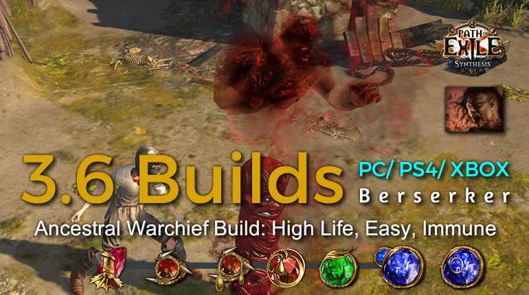 POE Synthesis Marauder Ancestral Warchief Berserker Build