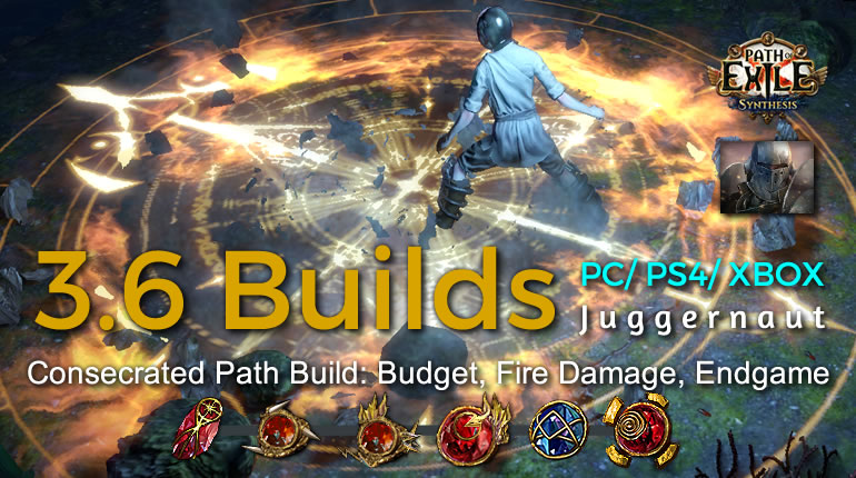 POE Synthesis Marauder Consecrated Path Juggernaut Build - Budget, Fire Damage, Endgame
