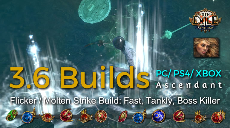POE Synthesis Scion Flicker Molten Strike Ascendant Build - Fast, Tankly, Boss Killer