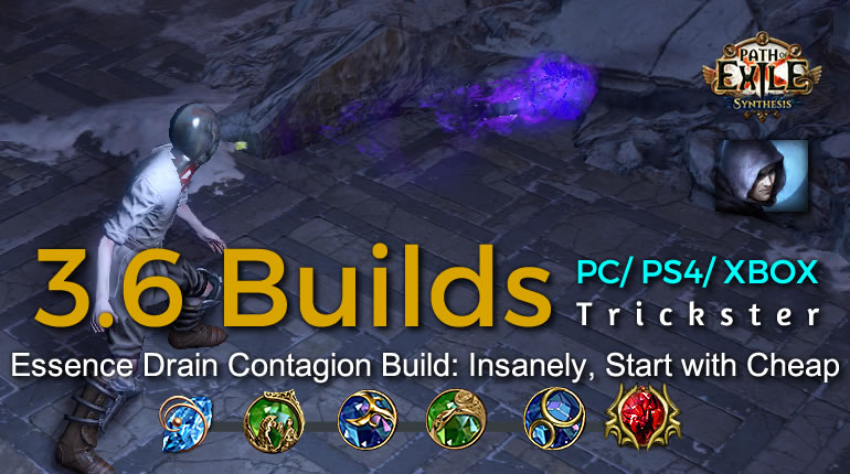POE Synthesis Shadow Essence Drain Contagion Trickster Build - Insanely, Start with Cheap