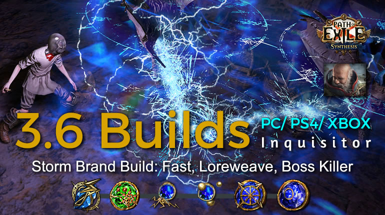 POE Synthesis Tempar Storm Brand Inquisitor Build - Fast, Loreweave, Boss Killer