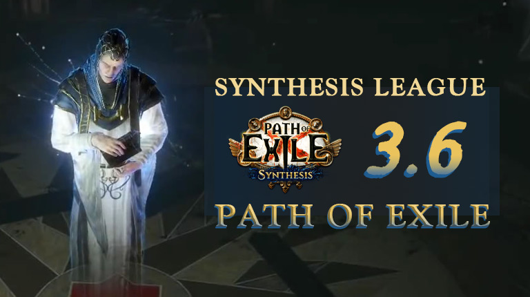 Path Of Exile 3.6 Synthesis League Revealed Details