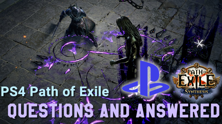 Path of Exile PS4 - Questions and Answered