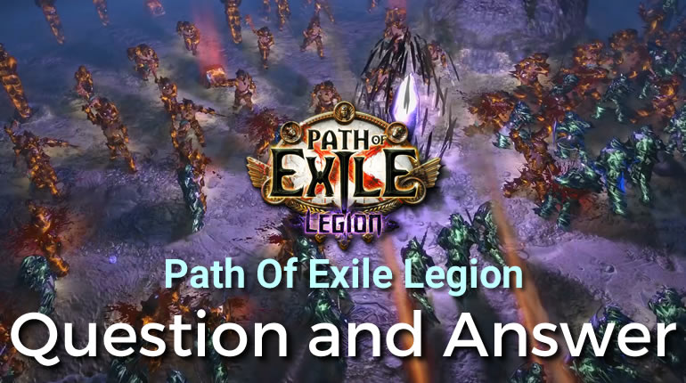 PoE 3.7 Legion Question and Answer