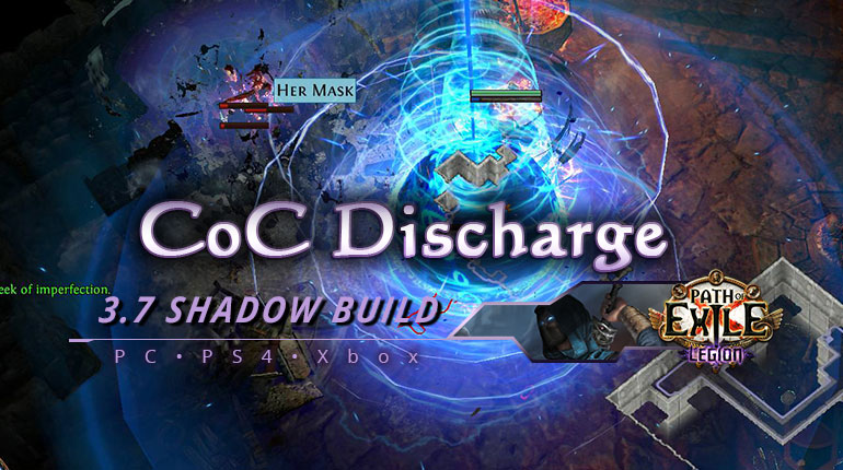 [PC,PS4,Xbox] PoE 3.7 CoC Discharge Shadow Assassin Fast Build