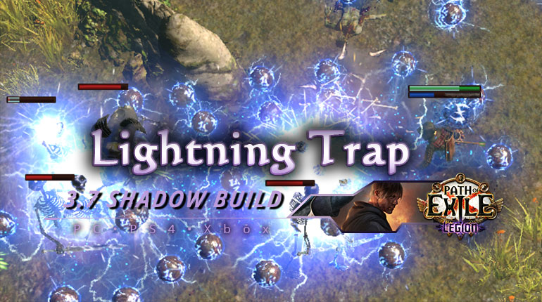 [PC,PS4,Xbox] PoE 3.7 Lightning Trap Shadow Saboteur Starter Build