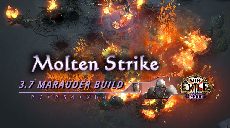 [PC,PS4,Xbox] PoE 3.7 Molten Strike Marauder Juggernaut Starter Build