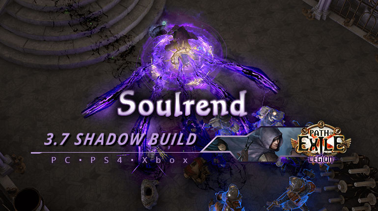 [PC,PS4,Xbox] PoE 3.7 Soulrend Shadow Trickster Starter Build