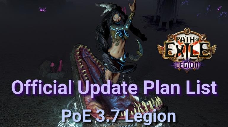 PoE 3 7 Legion Update Plan List - poecurrencybuy com