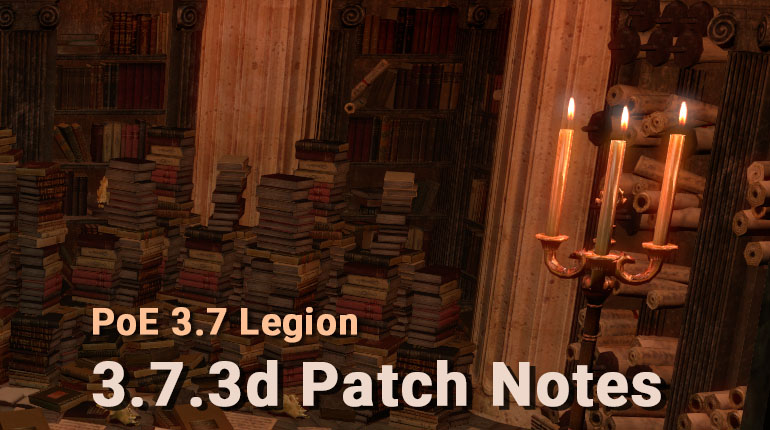 PoE 3.7.3 D Patch Notes